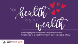 Cover photo for Health Is Wealth - Heart Health Month